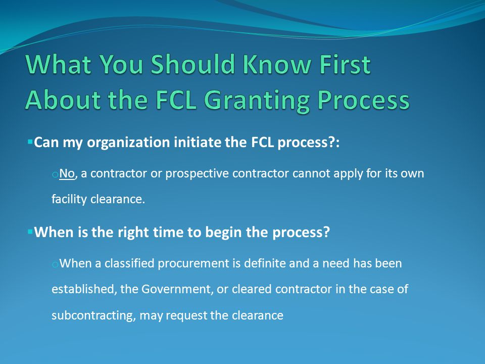What You Should Know First About the FCL Granting Process
