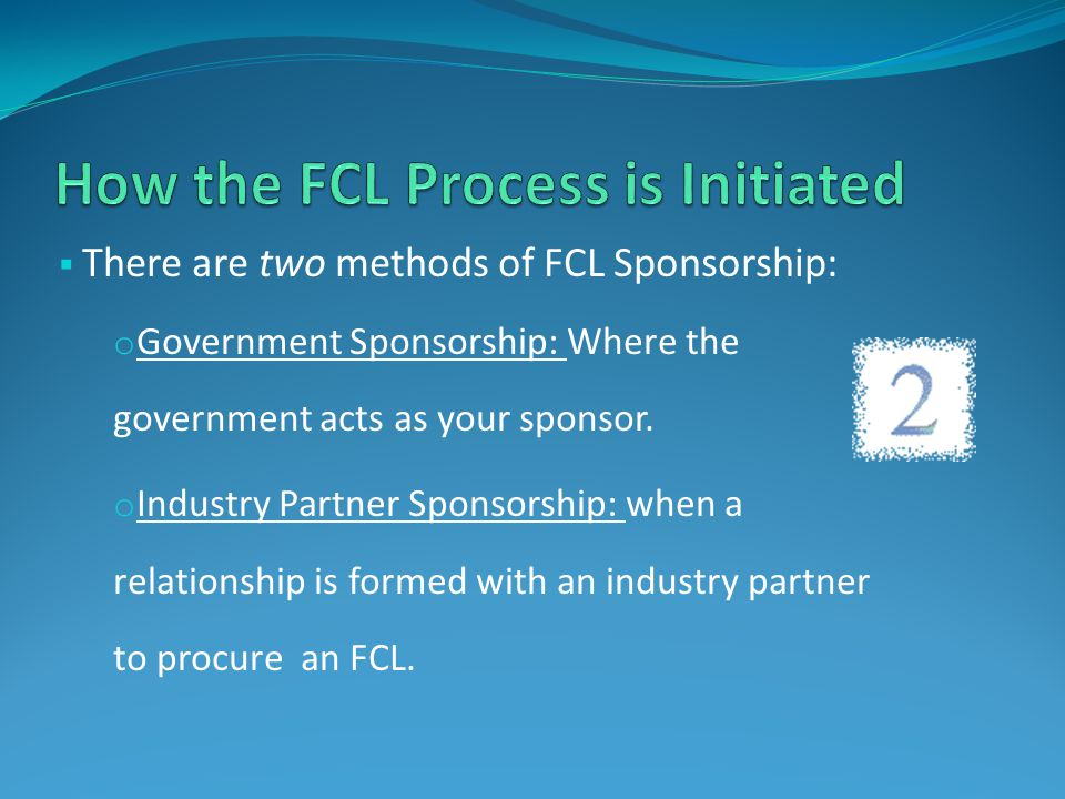 How the FCL Process is Initiated