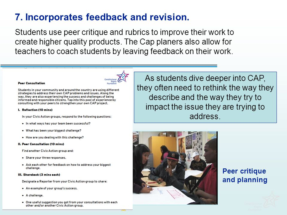 7. Incorporates feedback and revision.