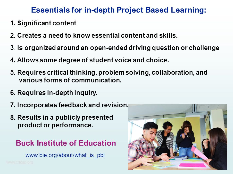 Essentials for in-depth Project Based Learning: