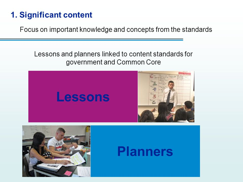 Lessons Planners 1. Significant content