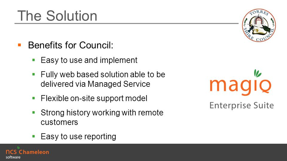 The Solution Benefits for Council: Easy to use and implement