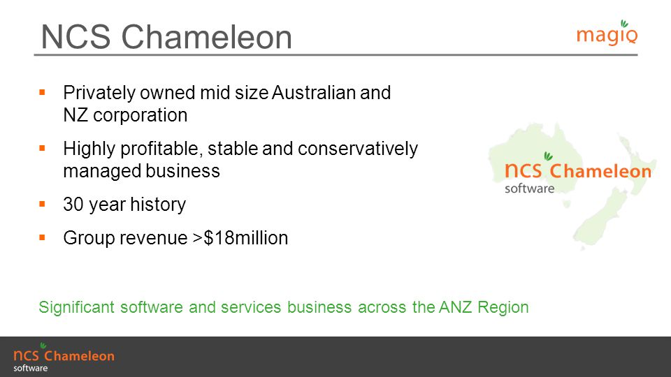 NCS Chameleon Privately owned mid size Australian and NZ corporation