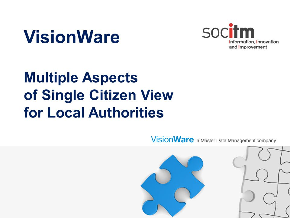 VisionWare Multiple Aspects of Single Citizen View