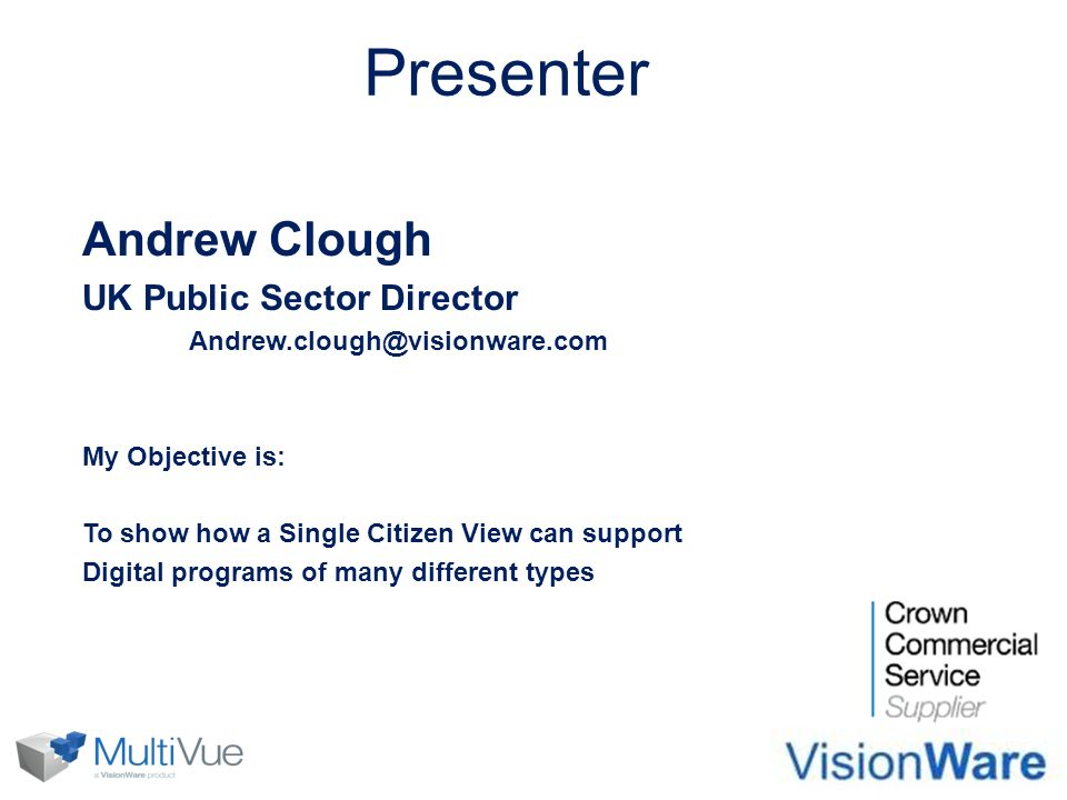 Presenter Andrew Clough UK Public Sector Director
