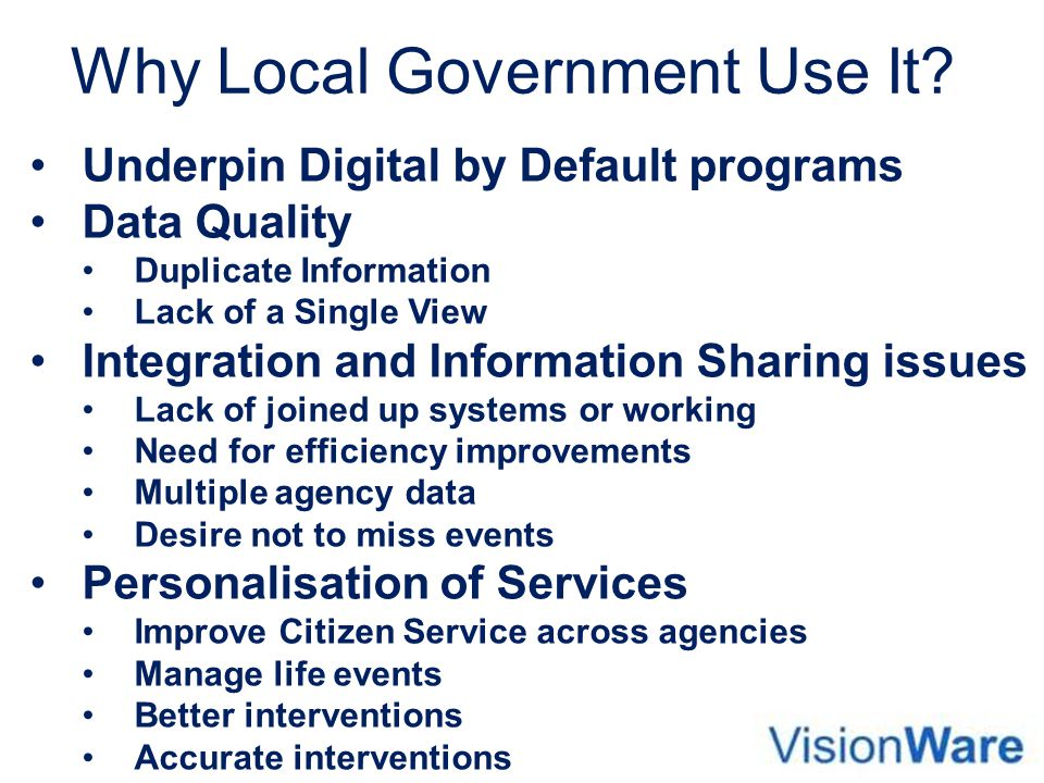 Why Local Government Use It