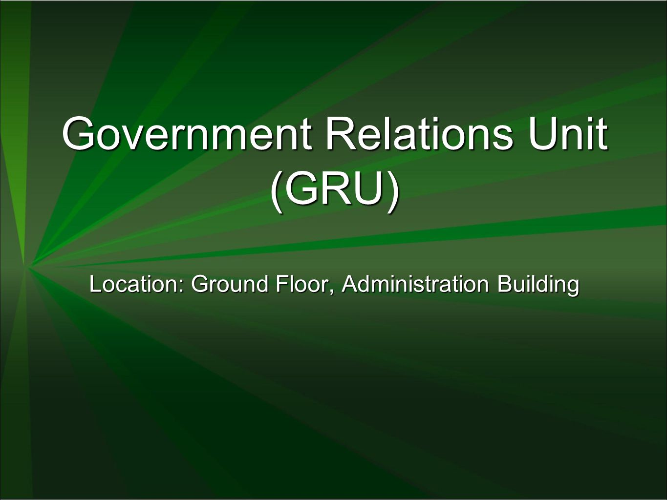 Government Relations Unit (GRU)