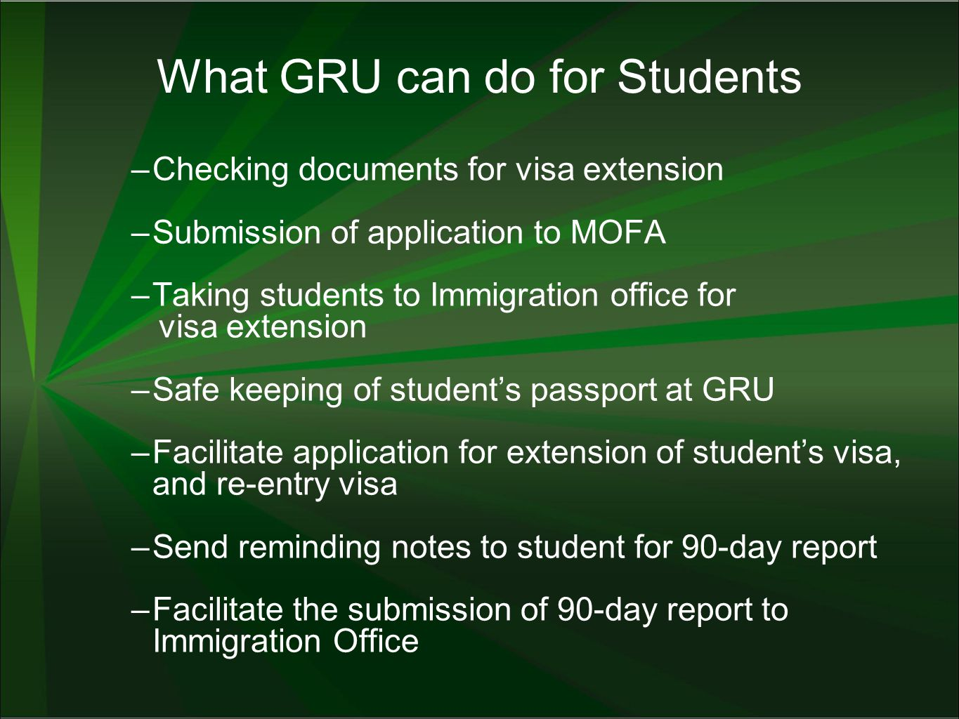 What GRU can do for Students