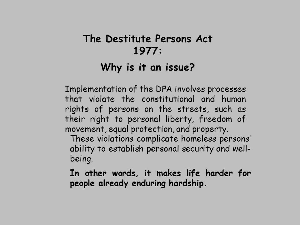 The Destitute Persons Act 1977: