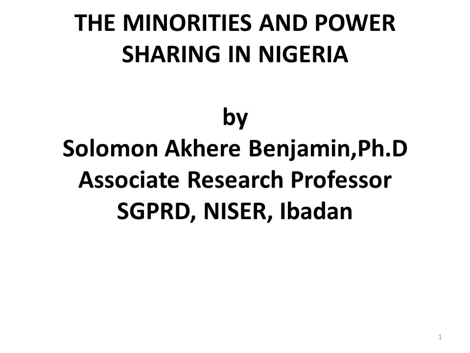 THE MINORITIES AND POWER SHARING IN NIGERIA