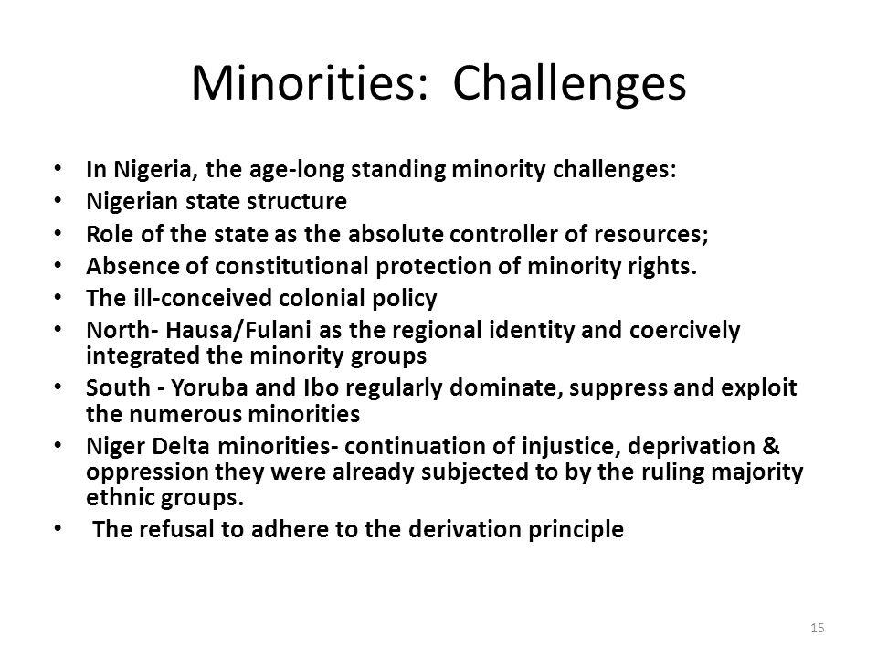 Minorities: Challenges