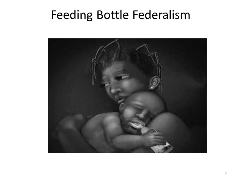 Feeding Bottle Federalism