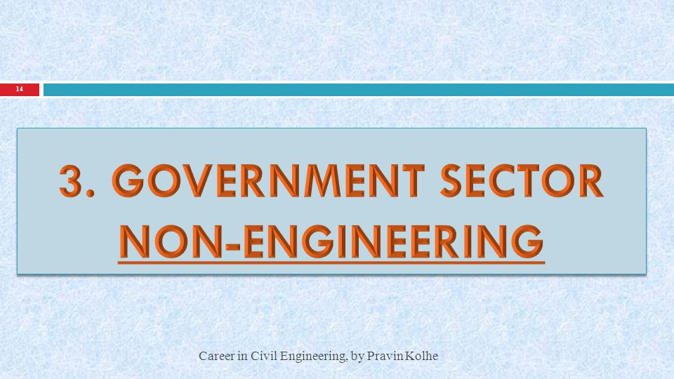 3. GOVERNMENT SECTOR NON-ENGINEERING
