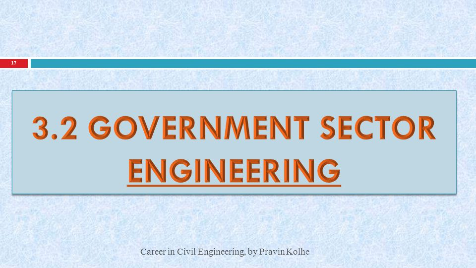 3.2 GOVERNMENT SECTOR ENGINEERING