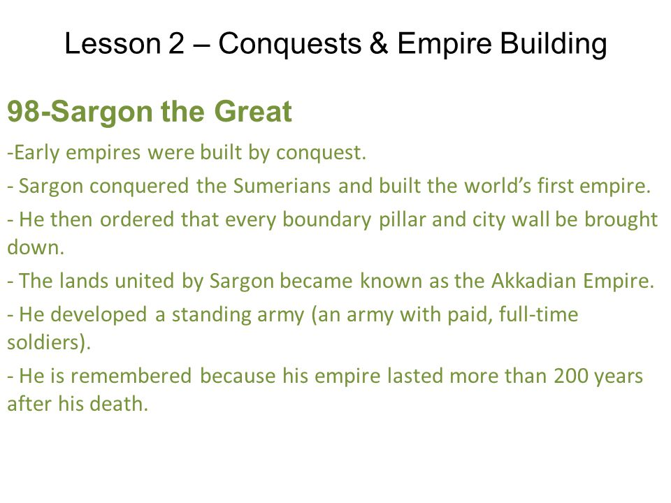 Lesson 2 – Conquests & Empire Building