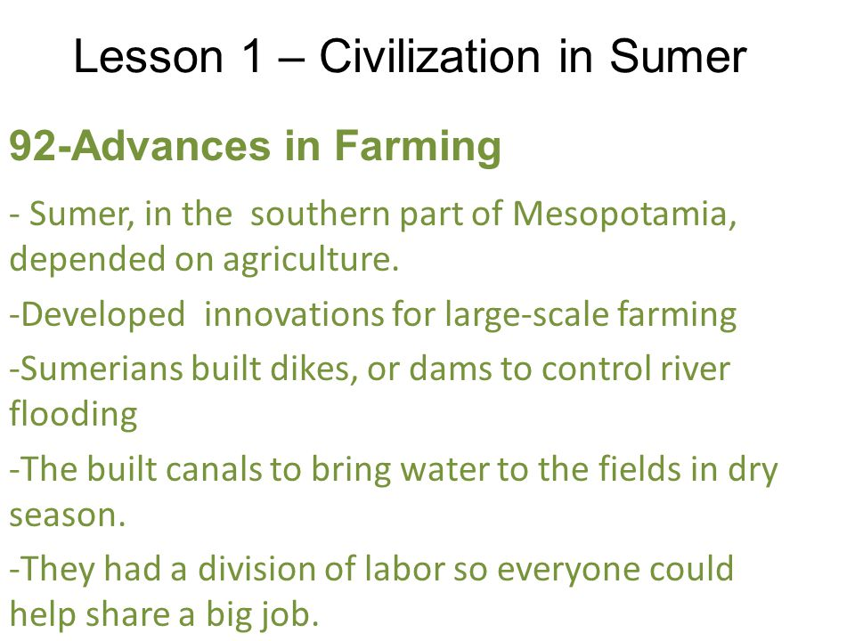 Lesson 1 – Civilization in Sumer