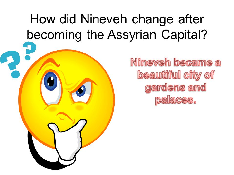 How did Nineveh change after becoming the Assyrian Capital
