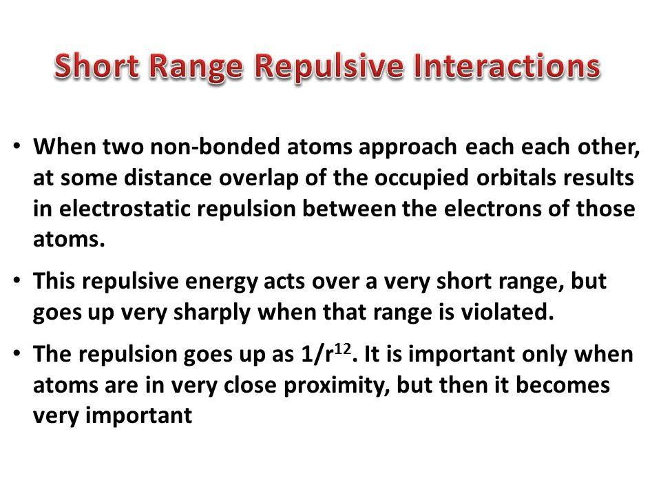 Short Range Repulsive Interactions