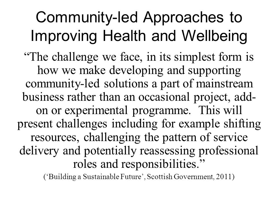 Community-led Approaches to Improving Health and Wellbeing