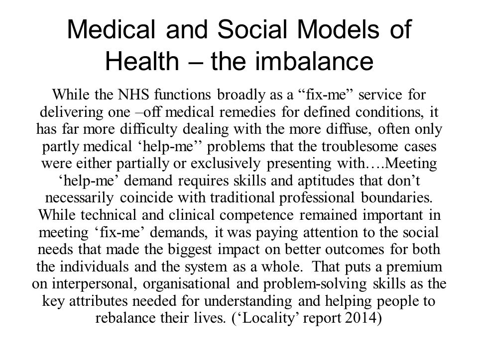 Medical and Social Models of Health – the imbalance