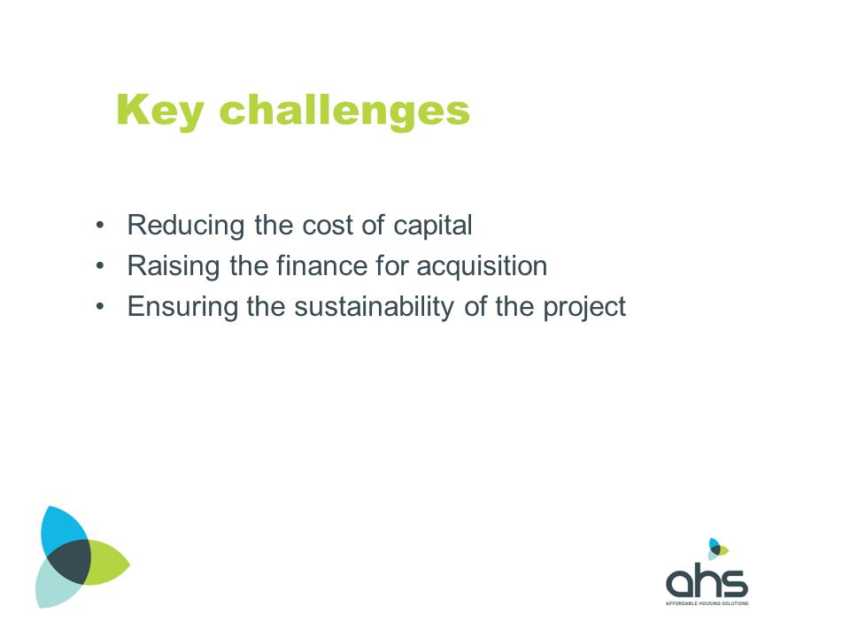 Key challenges Reducing the cost of capital