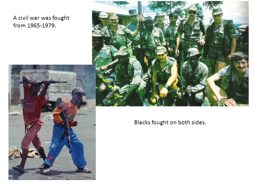 A civil war was fought from 1965-1979.