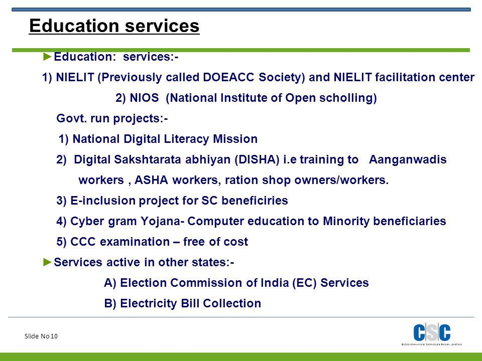 Education services Education: services:-