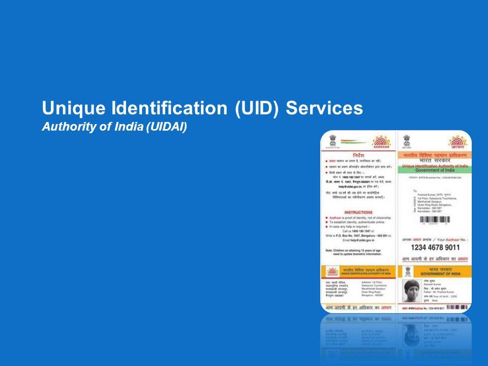 Unique Identification (UID) Services