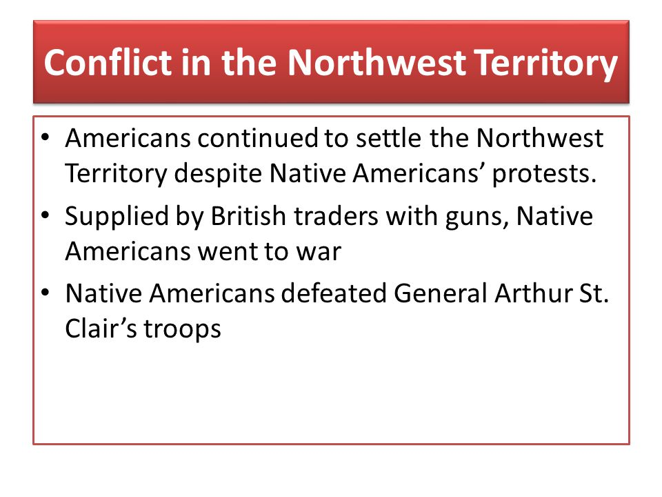 Conflict in the Northwest Territory