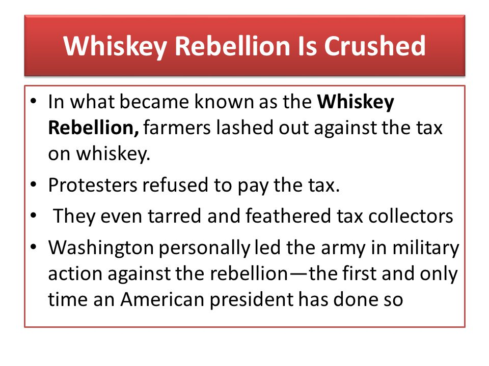 Whiskey Rebellion Is Crushed