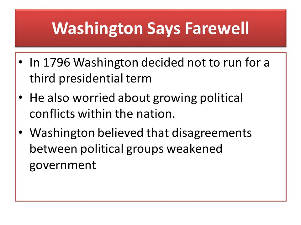 Washington Says Farewell