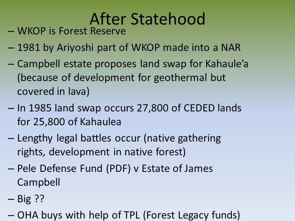 After Statehood WKOP is Forest Reserve