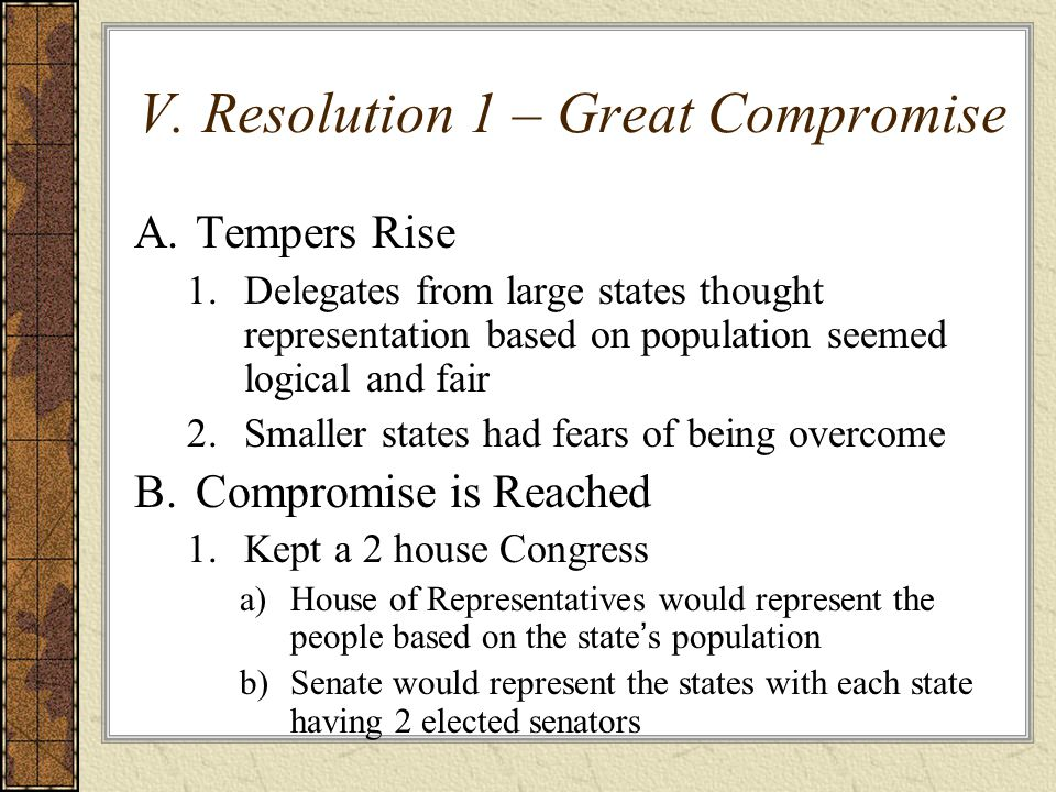 V. Resolution 1 – Great Compromise