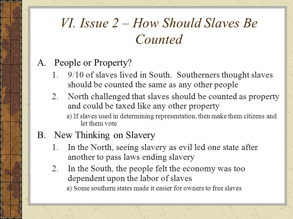 VI. Issue 2 – How Should Slaves Be Counted