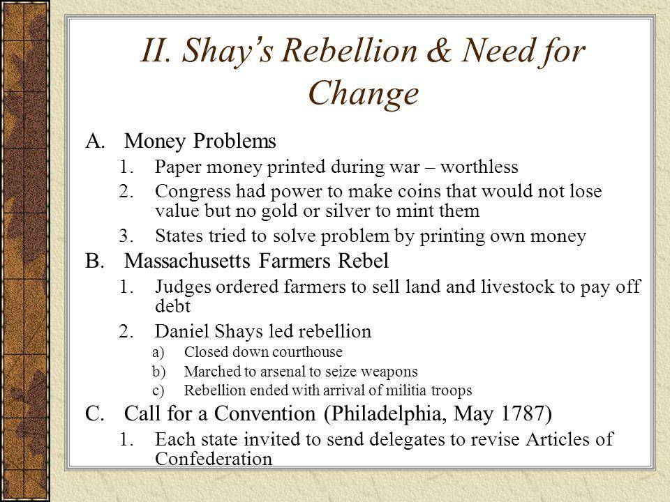 II. Shay's Rebellion & Need for Change
