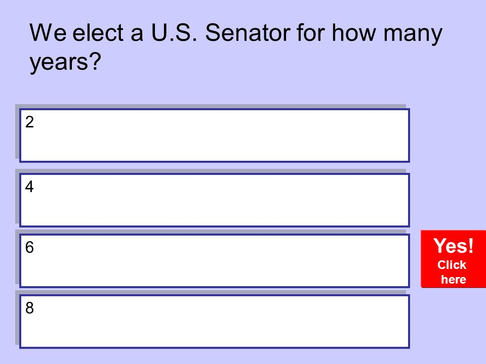 We elect a U.S. Senator for how many years