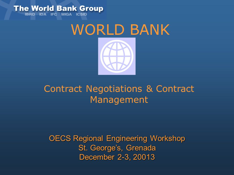 WORLD BANK Contract Negotiations & Contract Management