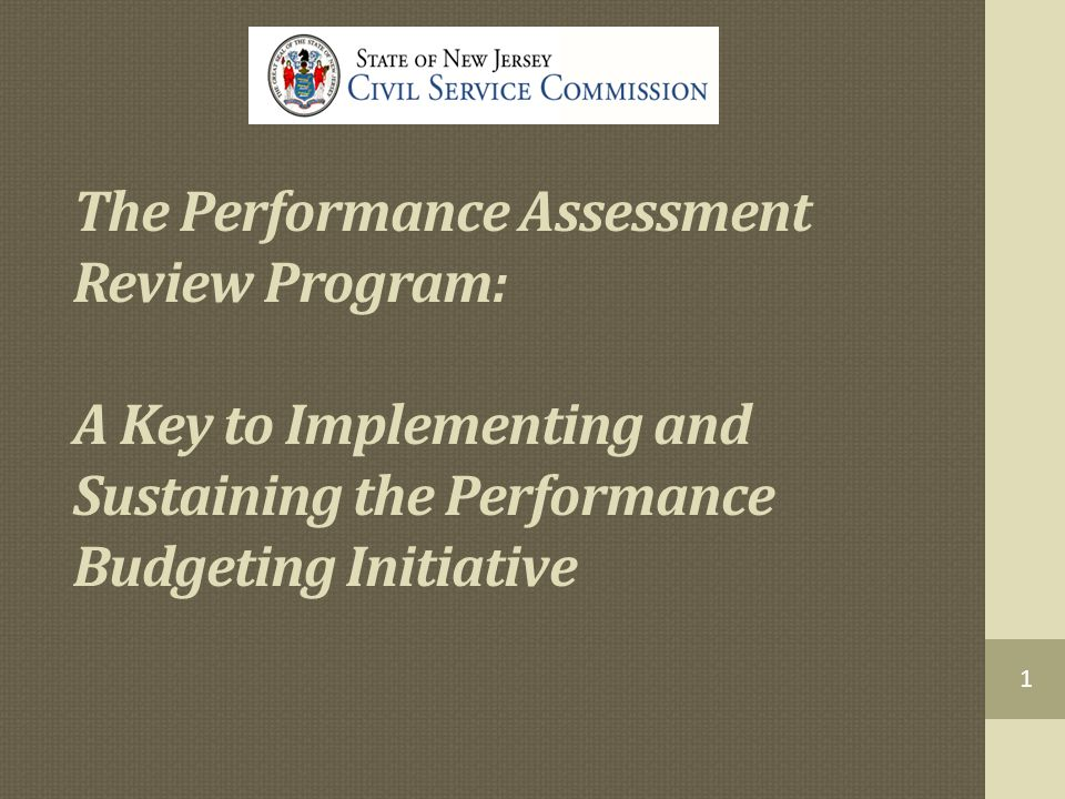 The Performance Assessment Review Program: A Key to Implementing and Sustaining the Performance Budgeting Initiative
