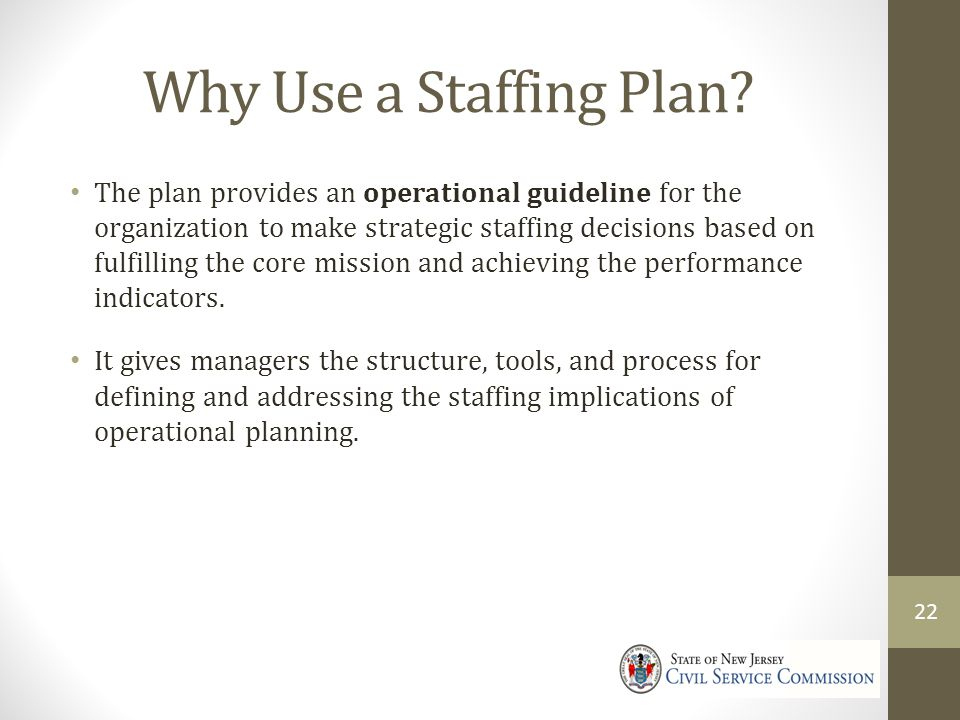 4/9/2017 Why Use a Staffing Plan