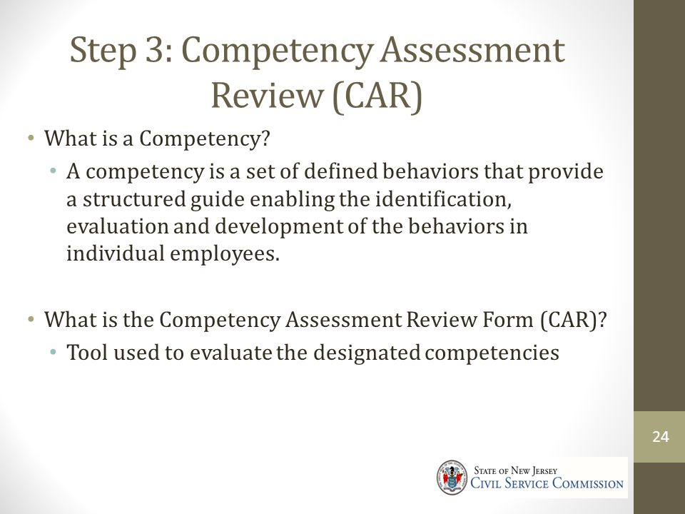 Step 3: Competency Assessment Review (CAR)