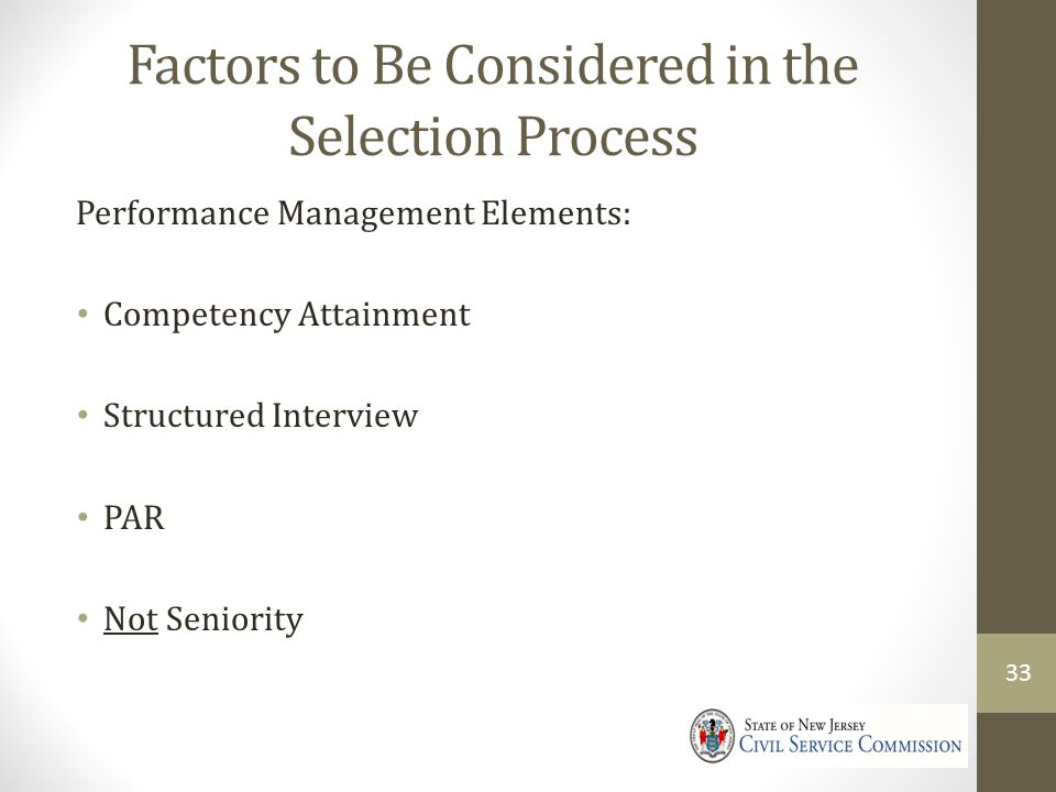 Factors to Be Considered in the Selection Process