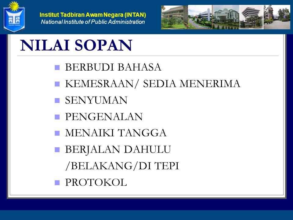 NILAI SOPAN BERBUDI BAHASA KEMESRAAN/ SEDIA MENERIMA SENYUMAN