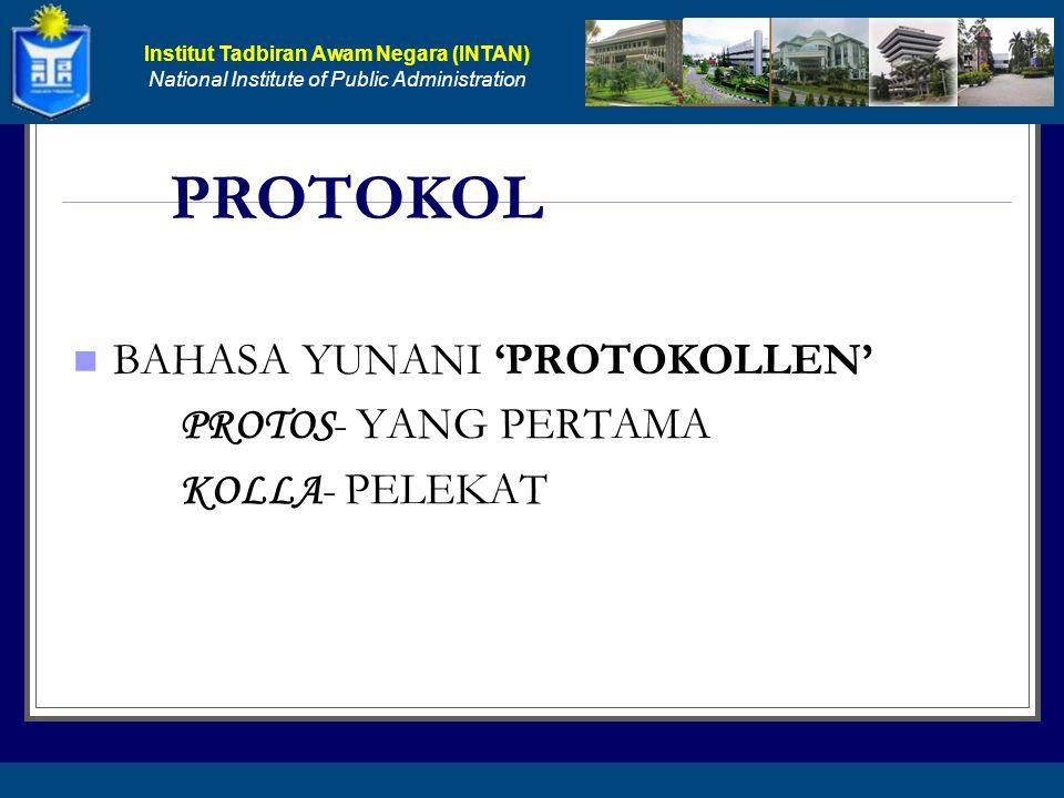 PROTOKOL BAHASA YUNANI 'PROTOKOLLEN' PROTOS- YANG PERTAMA