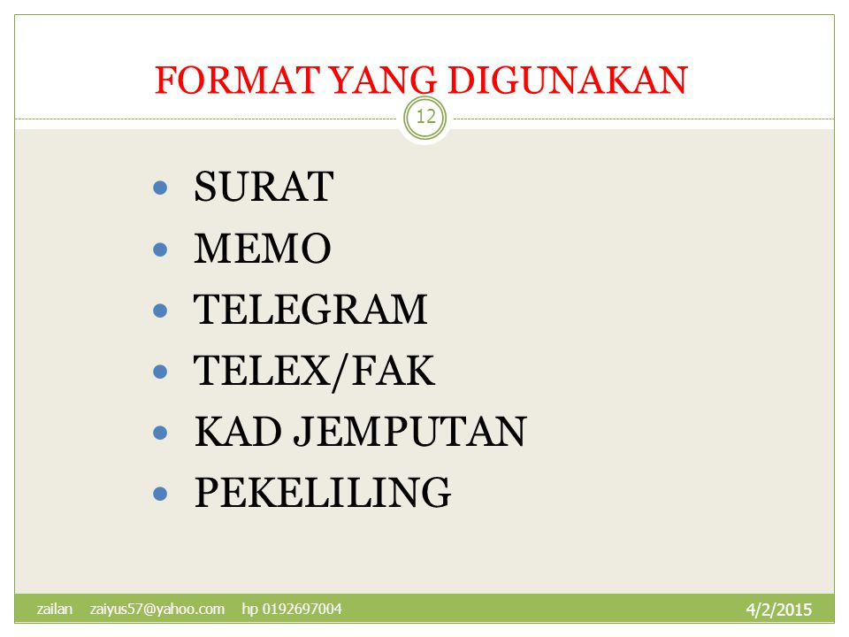 SURAT MEMO TELEGRAM TELEX/FAK KAD JEMPUTAN PEKELILING