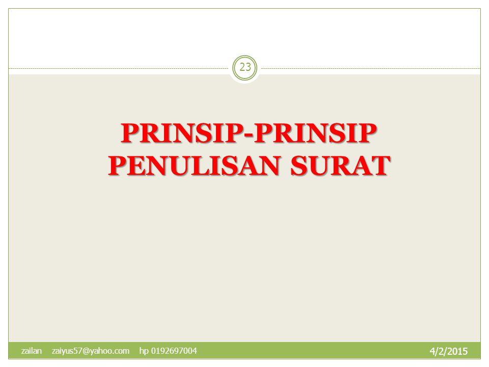 PRINSIP-PRINSIP PENULISAN SURAT