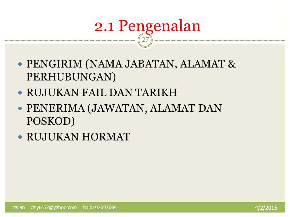 2.1 Pengenalan PENGIRIM (NAMA JABATAN, ALAMAT & PERHUBUNGAN)