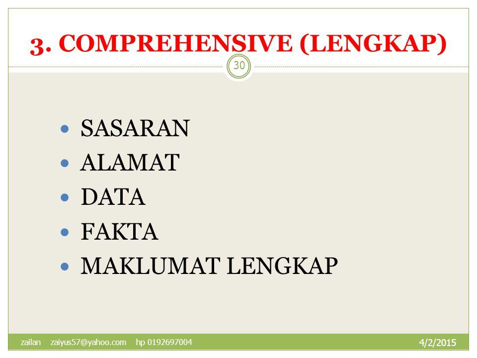 3. COMPREHENSIVE (LENGKAP)