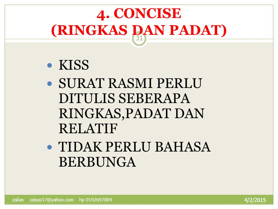 4. CONCISE (RINGKAS DAN PADAT)