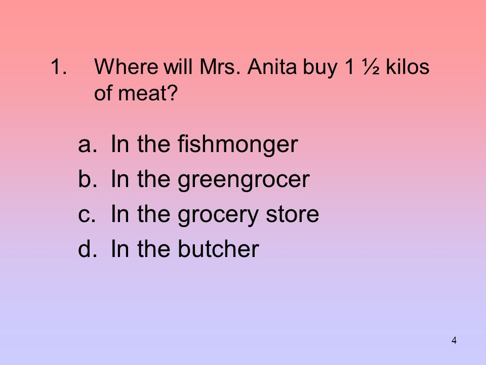 Where will Mrs. Anita buy 1 ½ kilos of meat