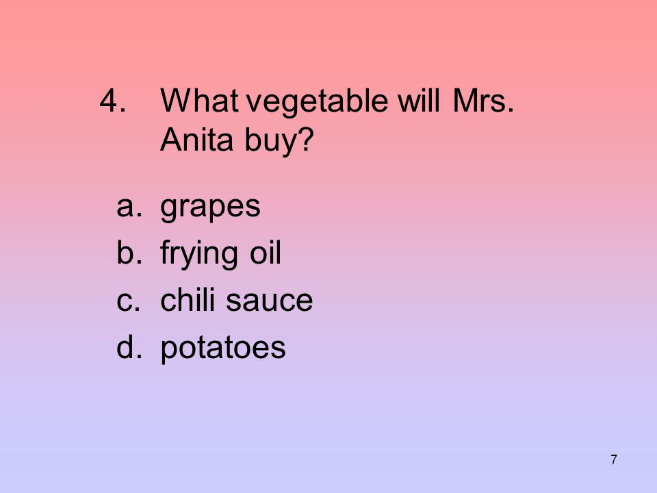 What vegetable will Mrs. Anita buy